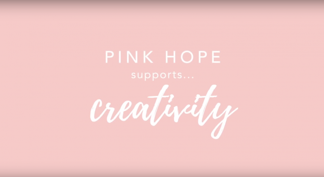 Pink Hope Supports Creativity